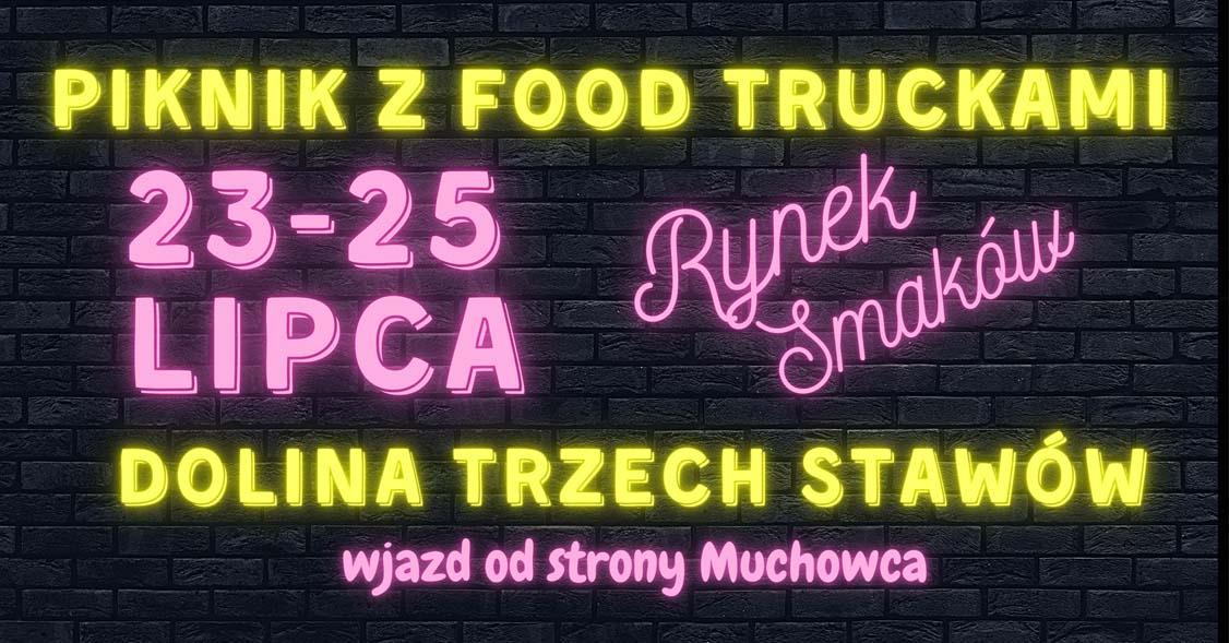 Food Truck w Katowicach w Dolinie Trzech Stawów, Muchowiec - Rynek Smaków